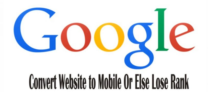 Go Mobile Responsive Or Rank Lower